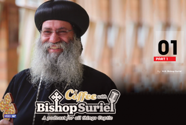 Coffee With Bishop Suriel Podcast: Metropolitan Serapion | Up Close And Personal Part I [E#01]