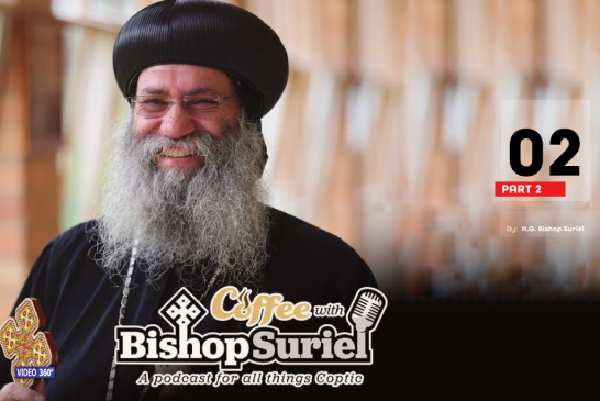 Coffee With Bishop Suriel Podcast: Metropolitan Serapion | Quality Time Part II [E#02]