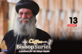 Coffee With Bishop Suriel: Coptic Immigration To North America [E#13]