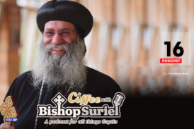 Coffee With Bishop Suriel: Making Christ Real In The Home [E#16]