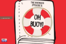 Oh, Buoy! | The Avenger [Episode 3]