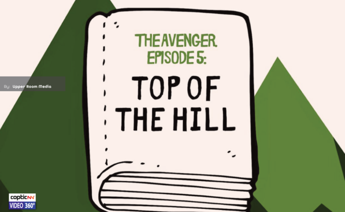 Top Of The Hill | The Avenger [Episode 5]