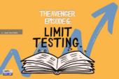 Limit Testing | The Avenger [Episode 6]